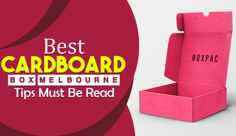 397 Best-Cardboard-Box-Melbourne-Tips-Must-Be-Read