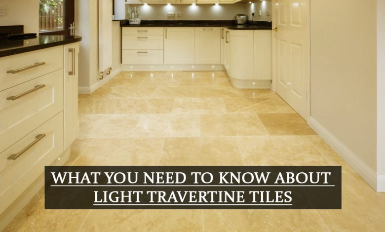 What You Need to Know About Light Travertine Tiles