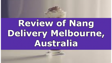 Review of Nang Delivery Melbourne, Australia